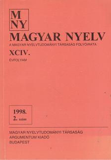 Benkő Loránd - Magyar Nyelv XCIV. évf. 1998/2. szám [antikvár]