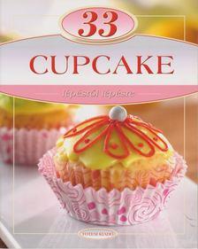 LIPTAI ZOLTÁN , Csigó László - 33 Cupcake [antikvár]
