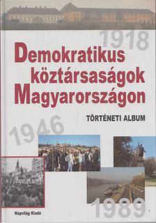 Erényi Tibor, Kende János, Ripp Zoltán, Feitl István - Demokratikus köztársaságok Magyarországon [antikvár]