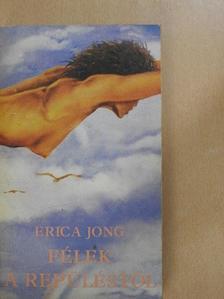 Erica Jong - Félek a repüléstől [antikvár]
