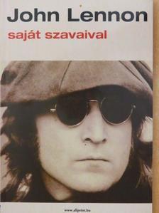 John Lennon - John Lennon saját szavaival [antikvár]
