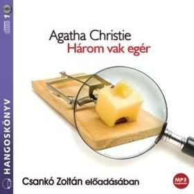 Agatha Christie - HÁROM VAK EGÉR - HANGOSKÖNYV MP3
