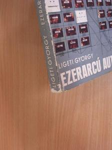 Ligeti György - Ezerarcú automaták [antikvár]