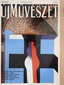 Antal István - Új Művészet 2006. június [antikvár]