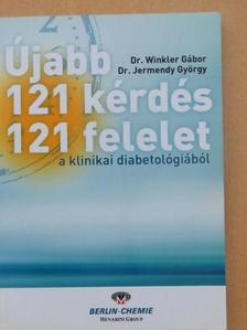 Dr. Jermendy György - Újabb 121 kérdés-121 felelet a klinikai diabetológiából [antikvár]