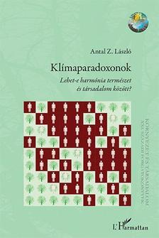 Antal Z. László - Klímaparadoxonok