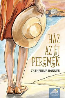 Catherine Banner - Ház az éj peremén