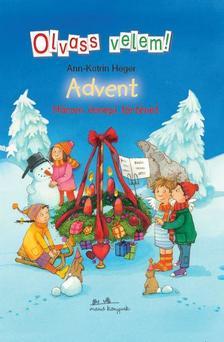 Ann- Katrin Heger - Advent - Olvass velem!