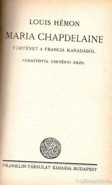 Hémon, Louis - Maria Chapdelaine [antikvár]