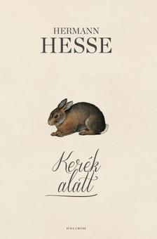 Hermann Hesse - Kerék alatt [eKönyv: epub, mobi]