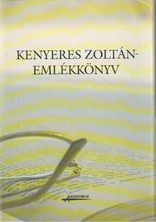 Szabó B. István - Kenyeres Zoltán-emlékkönyv [antikvár]