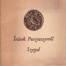 Juhász Antal - Írások Pusztaszerről [antikvár]
