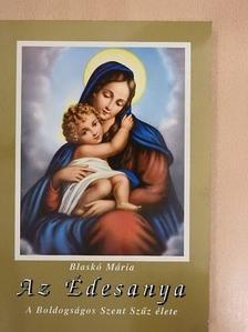 Blaskó Mária - Az Édesanya [antikvár]