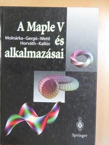 Gergó Lajos - A Maple V és alkalmazásai [antikvár]