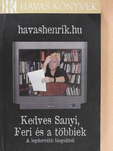 Havas Henrik - Kedves Sanyi, Feri és a többiek [antikvár]