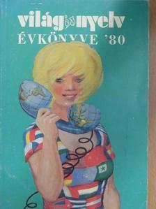 Csiszár Ada - Világ és nyelv évkönyve '80 [antikvár]