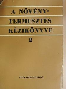 Antal József - A növénytermesztés kézikönyve 2. (töredék) [antikvár]