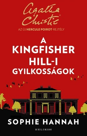 Sophie Hannah - A Kingfisher Hill-i gyilkosságok [eKönyv: epub, mobi]