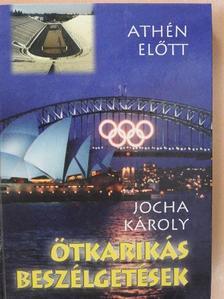 Jocha Károly - Ötkarikás beszélgetések aranyérmeseinkkel (dedikált példány) [antikvár]