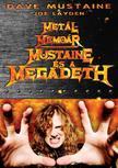 Dave Mustaine; Joe Layden - Metálmemoár - Mustaine és a Megadeth
