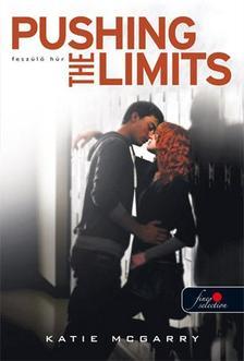 Katie McGarry - Pushing the Limits - Feszülő húr - KEMÉNY BORÍTÓS