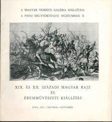 Szíj Béla - XIX. és XX. századi magyar rajz és éremművészet kiállítás [antikvár]