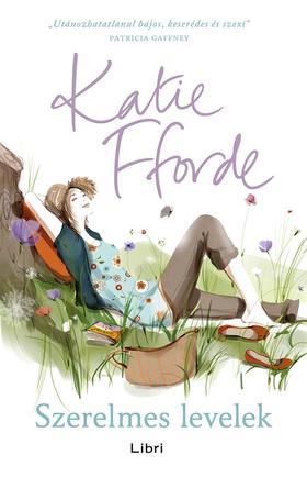 Fforde, Katie - Szerelmes levelek