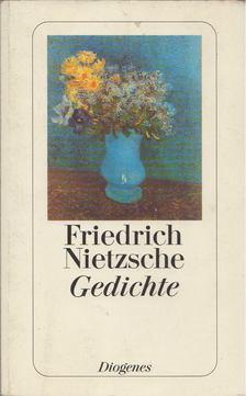 Friedrich Nietzsche - Gedichte [antikvár]