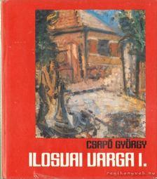 Csapó György - Ilosvai Varga István [antikvár]