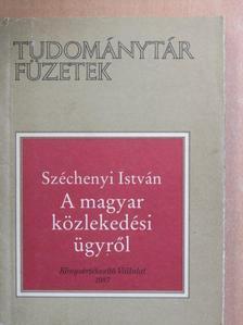 Széchenyi István - A magyar közlekedési ügyről [antikvár]