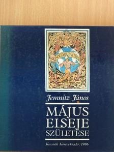 Jemnitz János - Május elseje születése  [antikvár]
