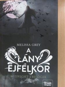 Melissa Grey - A lány éjfélkor [antikvár]