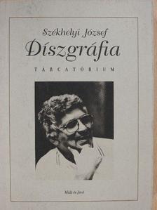 Székhelyi József - Díszgráfia (dedikált példány) [antikvár]