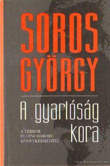 Soros György - A gyarlóság kora [antikvár]