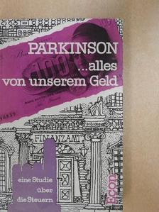 C. Northcote Parkinson - ...alles von unserem Geld [antikvár]