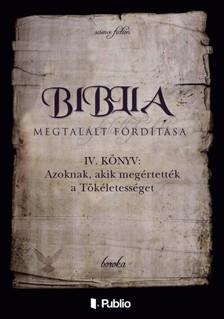 Boroka - Biblia Megtalált Fordítása IV. könyv [eKönyv: epub, mobi]