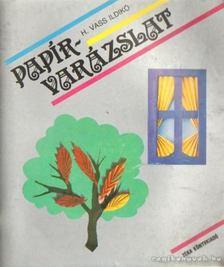 H. Vass Ildikó - Papírvarázslat [antikvár]