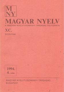 Benkő Loránd - Magyar Nyelv XC. évf. 1994/4. szám [antikvár]