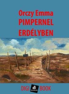 Orczy Emma - Pimpernel Erdélyben [eKönyv: epub, mobi]