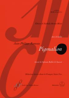 RAMEAU - PIGMALION. ACTE DE BALLET, LIVRET DE SYLVAIN BALLOT DE SAUVOT