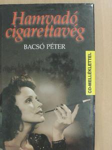 Bacsó Péter - Hamvadó cigarettavég [antikvár]