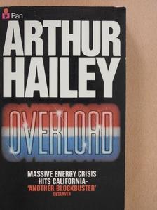 Arthur Hailey - Overload [antikvár]