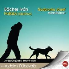 BACHER IVÁN - Hatlábú (ebkönyv) - hangoskönyv MP3