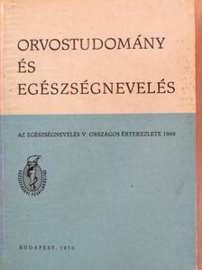 B. Lesencei Erzsébet - Orvostudomány és egészségnevelés [antikvár]