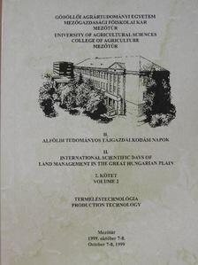 A. Borcean - II. Alföldi Tudományos Tájgazdálkodási Napok 2.: Termeléstechnológia [antikvár]