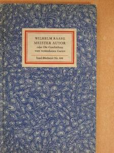 Wilhelm Raabe - Meister Autor [antikvár]
