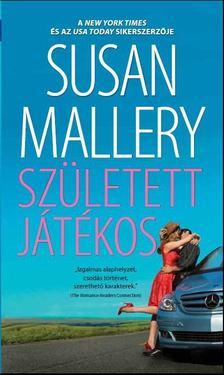 Susan Mallery - Született játékos [antikvár]