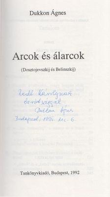 Dukkon Ágnes - Arcok és álarcok (Dedikált) [antikvár]