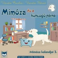 Vizvári Flávió Vizvári Cecília - - Mimóza és a kuncogó párna [eKönyv: epub, mobi]