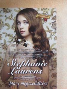Stephanie Laurens - Mary megszelídítése [antikvár]